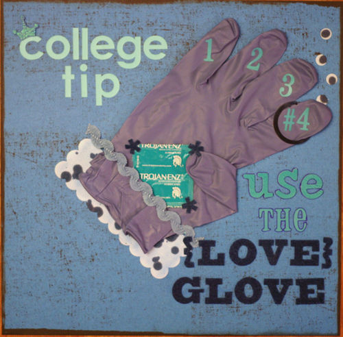 "College Tip #4 ""Love Glove"""